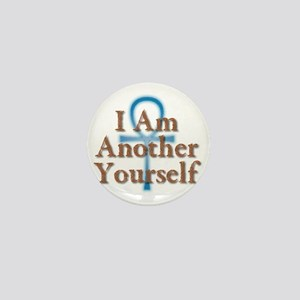 I Am Another Yourself Mini Button